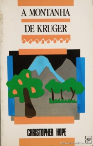 Christopher Hope - A Montanha de Kruger «€5.00»