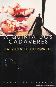 Patricia D. Cornwell - A Quinta dos Cadáveres «€5.00»