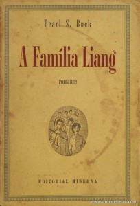 Pearl S. Buck - A Família Liang «€5.00»