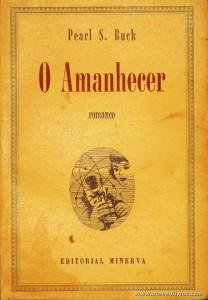 Pearl S. Buck - O Amanhecer «€5.00»