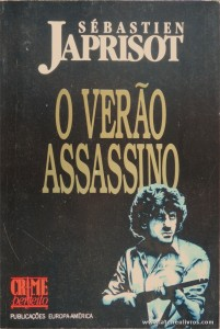 Sébastien Japrisot - O Verão Assassino «€5.00»