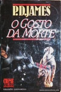 P. D. James - O Gosto da Morte «€5.00»