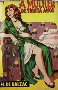 H. de Balzac - A Mulher de Trinta Anos «€5.00»