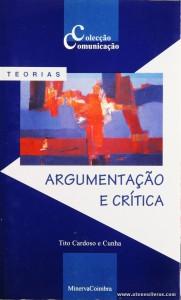 Tito Cardoso e Cunha - Argumentação e Crítica «€5.00»