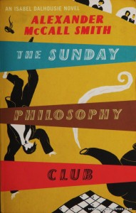 Alexander Mc Call Smith - The Sunday, Philosophy, Club «€5.00»