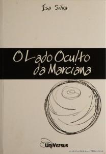 Isa Silva - O Lado Oculto da Marciana «€5.00»