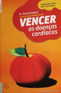 Dr. Patrick Holford - Vencer as Doenças Cardíacas «€5.00»