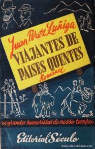 Juan Perez Zuñiga - Viajantes de Países Quentes «€5.00»