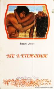 James Jones - Até a Eternidade «€5.00»