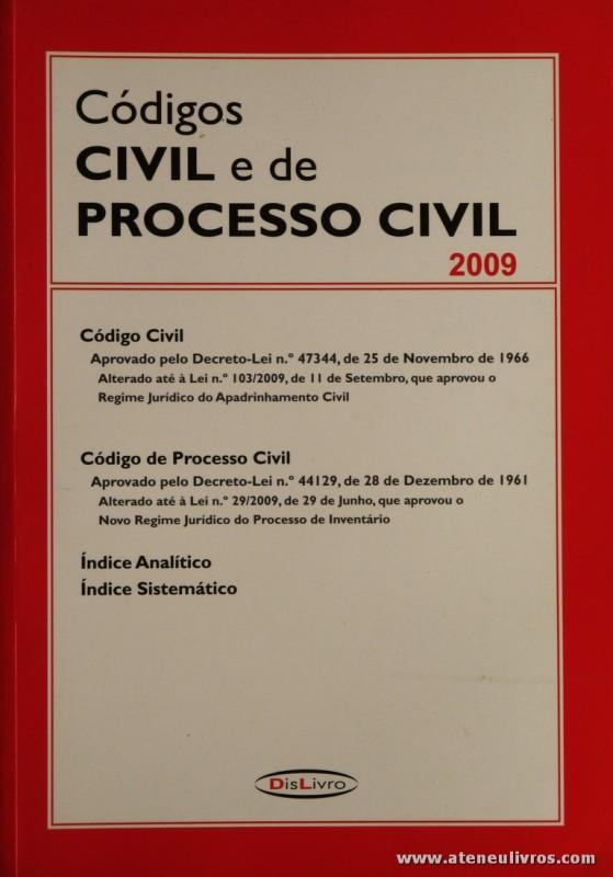 Códigos Civil e de Processo Civil 2009 - Dislivro - Lisboa - 2009. Desc. 789 pág / 24 cm x 17 cm / Br. «20.00»