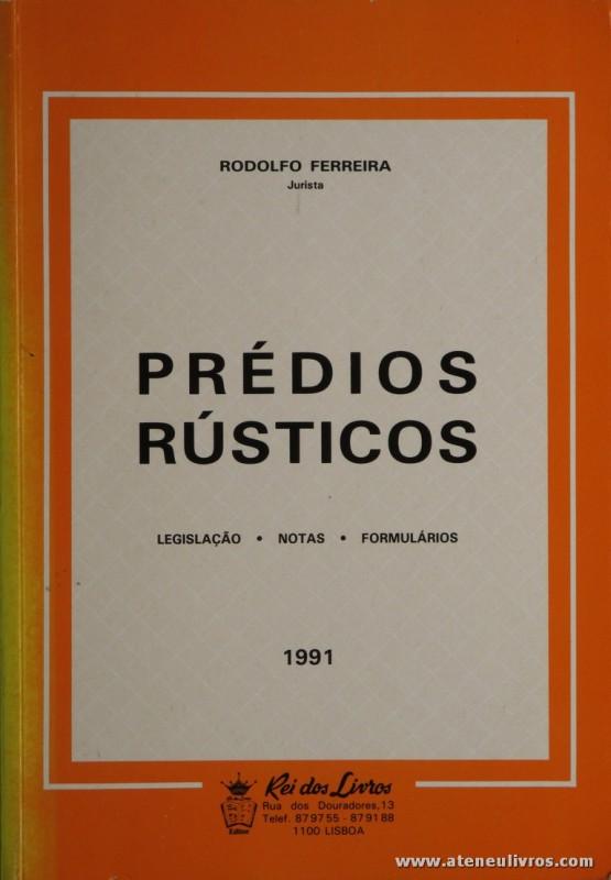 Rodolfo Ferreira - Prédios Rústicos - Rei dos Livros - Lisboa - 1991. Desc. 347 pág / 23 cm x 16 cm / Br. «€10.00»