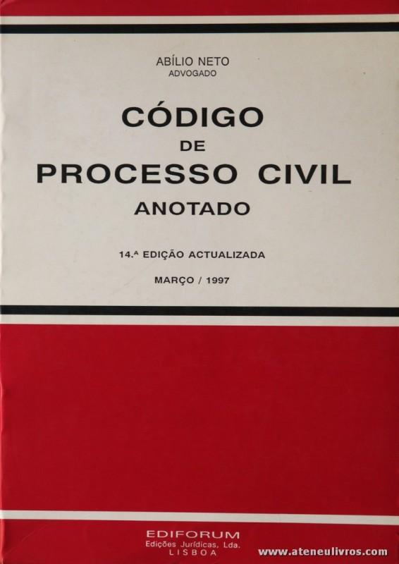 Abílio Neto - Código de Processo Civil Anotado - Ediforum - Lisboa - 1997. Desc. 1291 pág / 25 cm x 17,5 cm / Br. «€20.00»