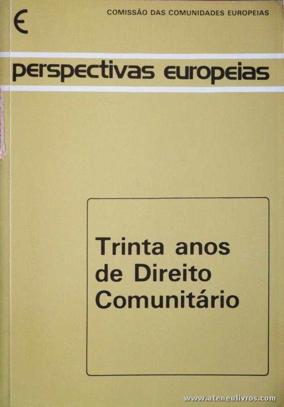 Comissão das Comunidades Europeias - Trinta Anos de Direito Comunitário - 1984. Desc .527 pág / 25 cm x 17,5 cm / Br. «€30.00»