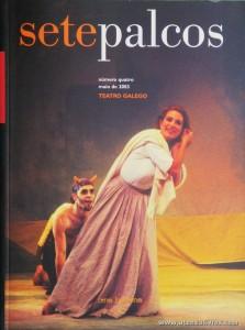 Sete Palcos - Revistas - N.º4 de Maio - 2003 - (teatro Galego) - «€15.00»