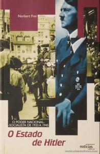 O Estado de Hitler (O Poder Nacional Socialista de 1933 a 1945)