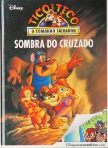 Tico e Teco - Sombra do Cruzado «€5.00»