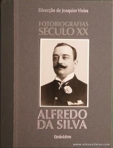 Júlia Leitão Barros Ana Filipa Silva Horta - Alfredo da Silva - Fotobiografias do Século XX - Circulo de Leitores - Lisboa - 2002. Desc. 199 pág / 30 cm x 23,5 cm / E. Ilust «€15.00»