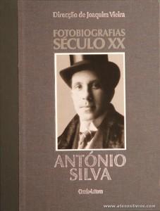 Luís Trindade - António Silva - Fotobiografias do Século XX - Circulo de Leitores - Lisboa - 2002. Desc. 199 pág / 30 cm x 23,5 cm / E. Ilust «€15.00»