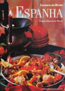 Cornelia Rosales de Molino - Espanha «Cozinhas dos Mundo» - Circulo de Leitores - Lisboa - 1996. Desc. 144 pág / 29 cm x 21 cm / E. Ilust «€12,50»