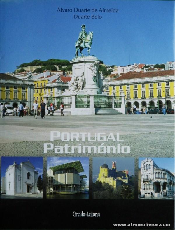 Álvaro Duarte de Almeida e Duarte Belo - Portugal Património [Vol. VII Lisboa] - Circulo de Leitores - 2007. Desc. 340 pág / 30 cm x 23 cm / E.Ilust «€27.00