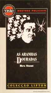 Rex Stout - As Aranhas Douradas «€5.00»
