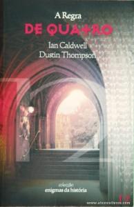 Ian Caldwell e Dustin Thompson - A Regra de Quatro «€5.00»