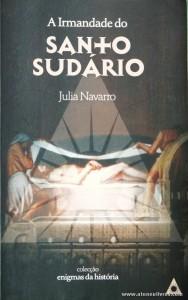 Julia Navarro - A Irmandade do Santo Sudário «€5.00»