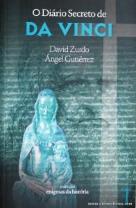 David Zurdo e Ángel Gutiérrez - O Diário Secreto de Da Vinci «€5.00»