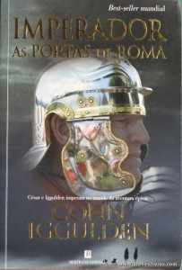 Conn Iggulden - Imperador as Portas de Roma «€10.00»