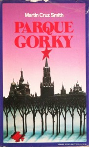 Martin Cruz Smith - Parque Gorky «€5.00»