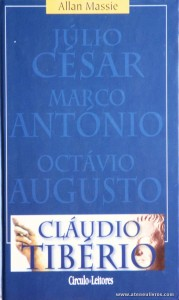 Cláudio Tibério - Júlio César, Marco António, Octávio Augusto «€5.00»