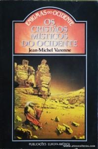 Jean-Michael Varenne - Os Cristãos Místicos do Ocidente «€5.00»