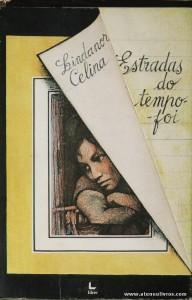 Lindanor Celina - Estradas do Tempo Foi «€5.00»
