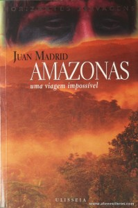 Juan Madrid - Amazonas (Uma Viagem Impossível «€10.00»