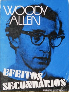 Woody Allen - Efeitos Secundários «€5.00»
