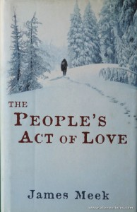 James Meek - The People's Act Of Love «€8.00»