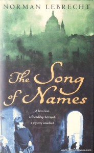 Norman Lebrecht - The Song Of Names «€5.00»
