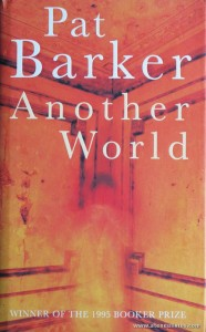 Pat Barker - Another World «€10.00»