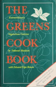 Deborah Madison & With Edward Espe Brown - The Greens Cook Book «€10.00»