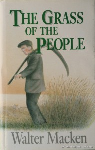 Walter Macken - The Grass Of The People «€10.00»