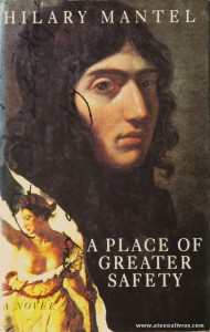 Hilary Mantel - A Place Of Greater Safety «€20.00»