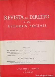 Revista de Direito e de Estudos Sociais - Janeiro/Junho de 1965 - Ano XII - N.º 1 - 2 - Livraria Almedina - Coimbra «€10.00»