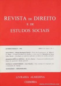 Revista de Direito e de Estudos Sociais - Janeiro/Março de 1986 - Ano XXVIII (I da 2.ª Série) - N.º1 - Livraria Almedina - Coimbra «€10.00»