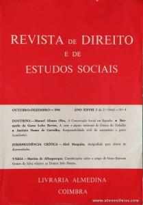 Revista de Direito e de Estudos Sociais - Outubro/Dezembro de 1986 - Ano XXVIII (I da 2.ª Série) - N.º4 - Livraria Almedina - Coimbra «€10.00»