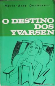 Marie - Anne Desmarest - O Destino Dos Yvarsen - «€5.00»