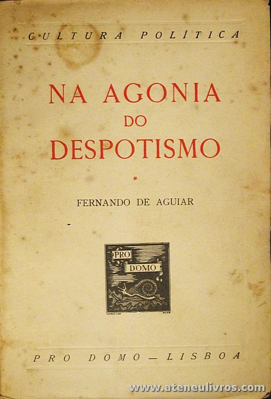 Na Agonia do Despotismo