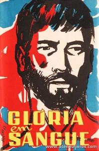 Caetano Bernardi - Glória em Sangue - Editorial «Missões» - Cucujães - 1963 - «€5.00»