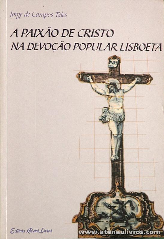 A Paixão de Cristo na Evolução Popular Lisboeta