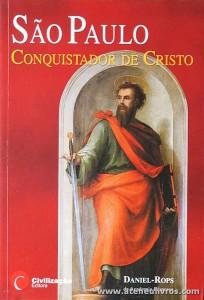 Daniel-Rops - são Paulo «Conquistador de Cristo» - Civilização - Porto - 2006. Desc. 182 pág «€10.00»