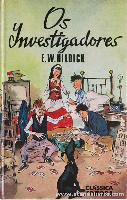 E. W. Hildick - Os Investigadores «€5.00»